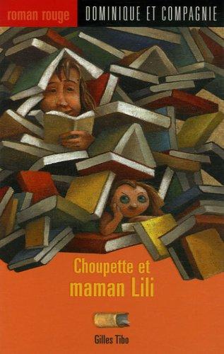 9782895123934: Choupette et maman Lili