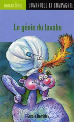 003-LE GENIE DU LAVABO: Carole Tremblay, Anne