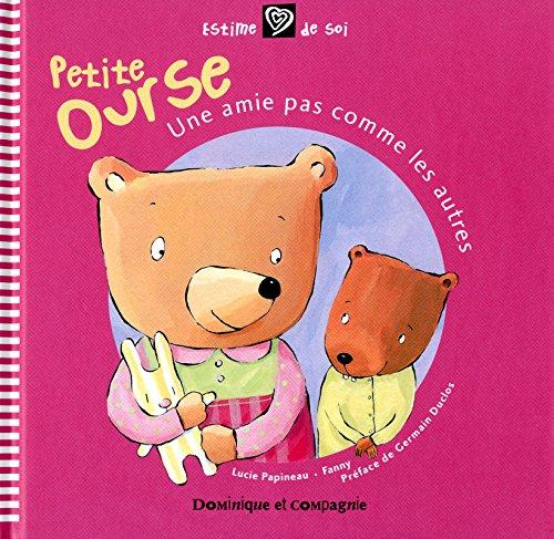 9782895126461: petite ourse, une amie pas comme les autres
