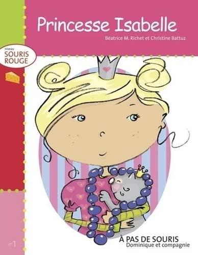 9782895127253: Princesse Isabelle