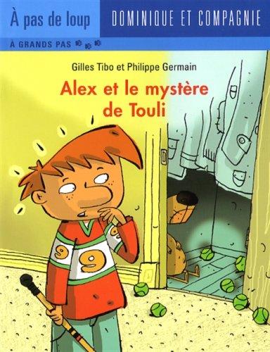 ALEX ET LE MYSTERE DE TOULI: NIVEAU A GRANDS PAS