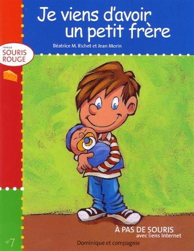 JE VIENS D'AVOIR.PET.FRERE #3-SO.ROUGE: Beatrice M. Richet,