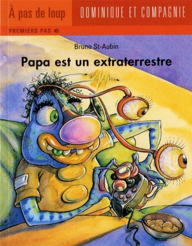 PAPA EST UN EXTRATERRESTRE -NIVEAU 1-: PREMIERS PAS NED2009