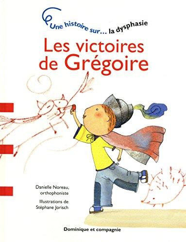 9782895128786: LES VICTOIRES DE GREGOIRE