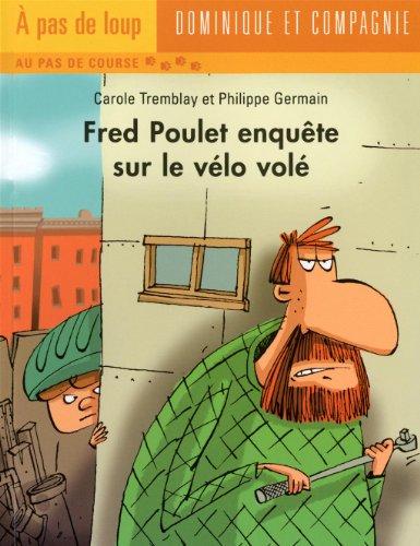 FRED POULET ENQUETE SUR LE VELO VOLE: NIVEAU PAS DE COURSE