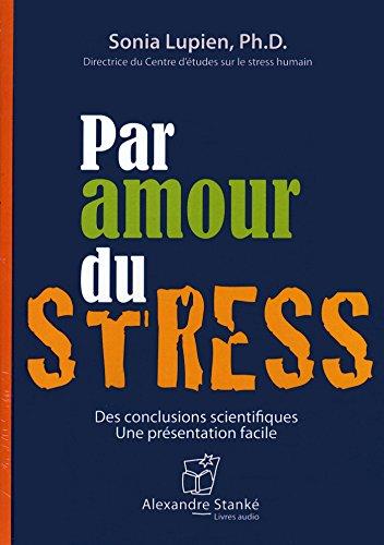 9782895175636: Par Amour du Stress