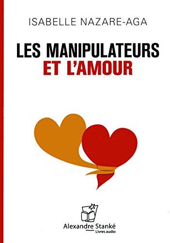9782895175797: Les manipulateurs et l'amour [Livre Audio Mp3]