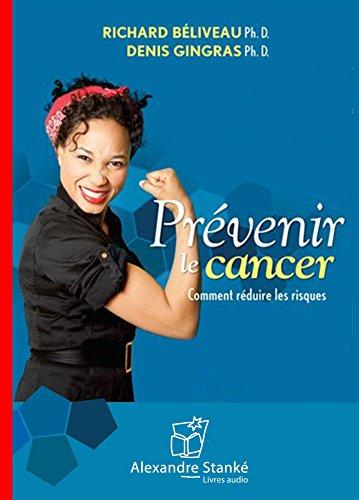 9782895175834: Prevenir le Cancer. Comment Reduire les Risques