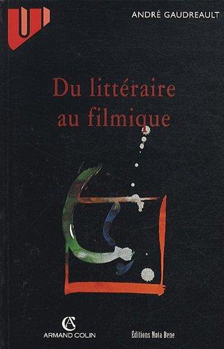 9782895180104: Du Litteraire au Filmique