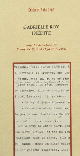 GABRIELLE ROY INÉDITE: RICARD FRAN�OIS