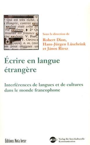 9782895181033: Ecrire en Langue Etrangère Interferences Langues Cultures