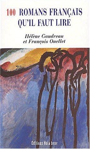 9782895181040: 100 romans français qu'il faut lire