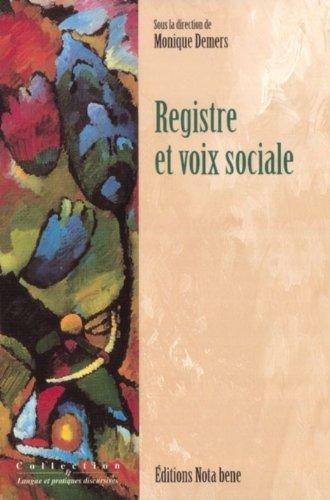 REGISTRE ET VOIX SOCIALE (LE): COLLECTIF