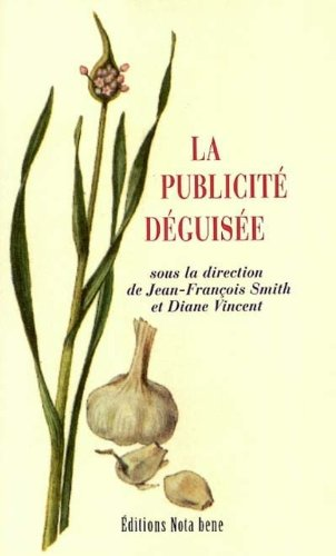 9782895181170: La publicite deguisee (French Edition)