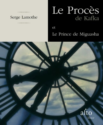 Proc?s de Kafka (Le) - Prince de Miguasha (Le): n/a