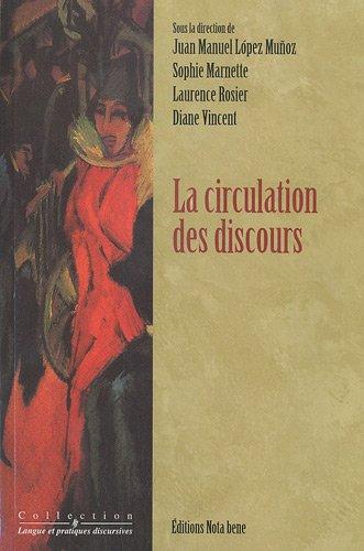 CIRCULATION DES DISCOURS (LA): COLLECTIF