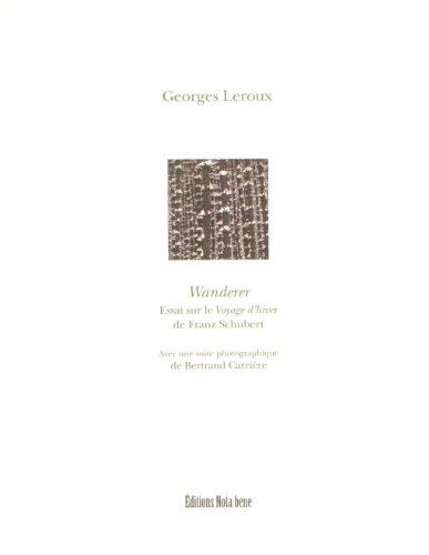 9782895183624: Wanderer : Essai Sur le Voyage d'Hiver de Franz Schubert