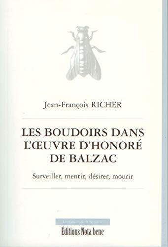 9782895183709: Les boudoirs dans l'oeuvre d'Honoré de Balzac (French Edition)