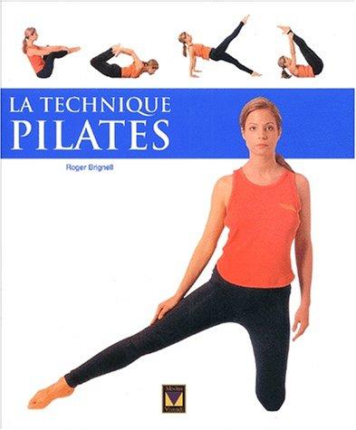 9782895231196: La technique Pilates