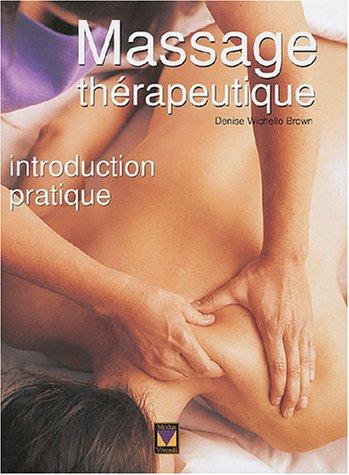 9782895232391: Massage Therapeutique : Introduction Pratique