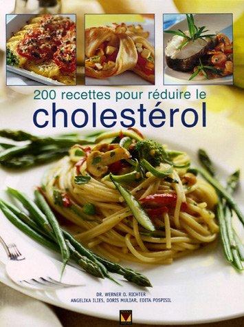 9782895233800: 200 recettes pour r�duire le cholest�rol