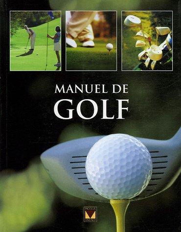 9782895233923: Manuel de golf