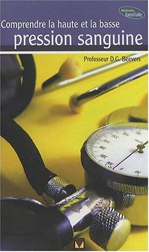 9782895234340: Comprendre la haute et la basse pression sanguine