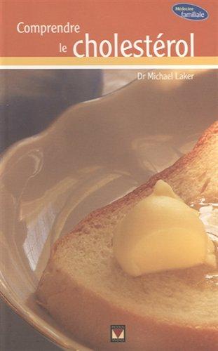 9782895234357: Comprendre le cholest�rol