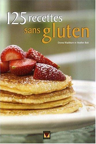 9782895234845: 125 recettes sans gluten
