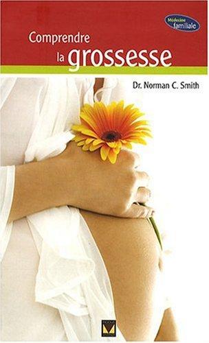 9782895234968: Comprendre la grossesse