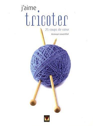 9782895235200: J'aime tricoter : 25 Coups de coeur