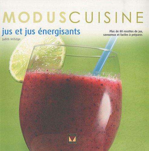 Jus et jus à nergisants (French Edition): Judith Millidge
