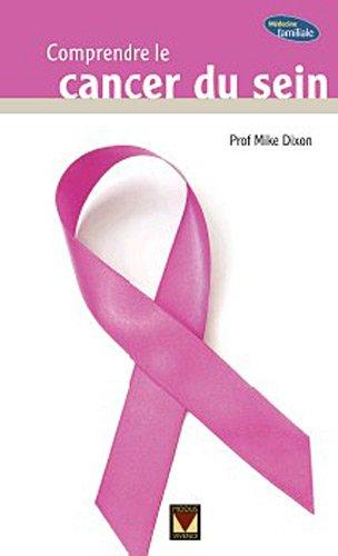 9782895236610: Comprendre le cancer du sein