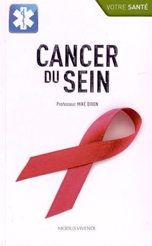 CANCER DU SEIN: DIXON MIKE