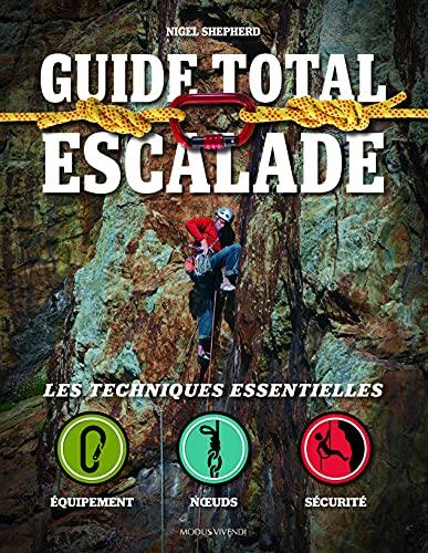 9782895238744: Guide total escalade : Les techniques essentielles