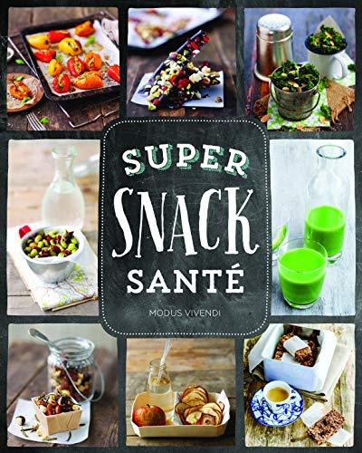9782895238980: Super snack santé