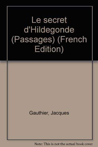 9782895370123: Le secret d'Hildegonde (Passages) (French Edition)