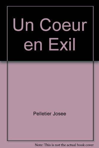 Un coeur en exil: Josée Pelletier