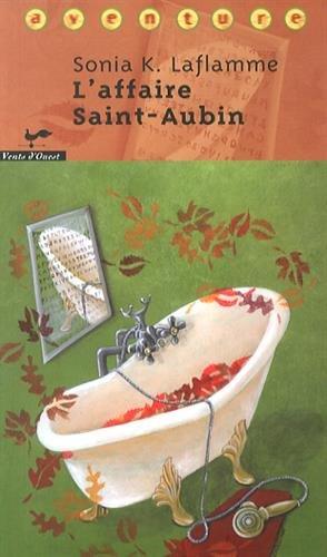 9782895371052: L'affaire Saint-Aubin