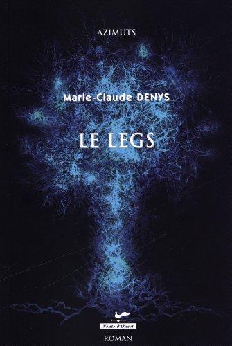 9782895373032: Le Legs