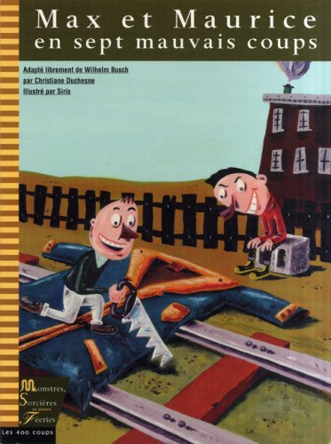 Max et Maurice en sept mauvais coups (2895400466) by Christiane Duchesne