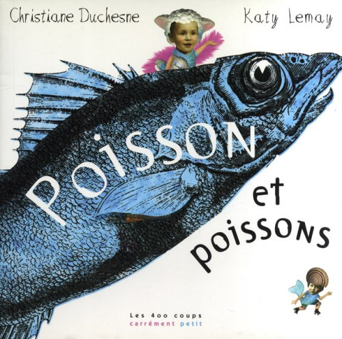 Poisson et poissons (2895400717) by Christiane Duchesne