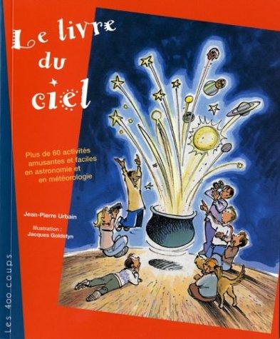 Livre du ciel (Le): Urbain, Jean-Pierre