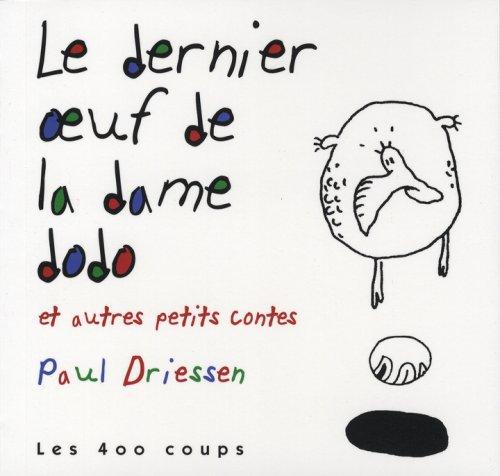 9782895401872: Dernier oeuf de la dame dodo et autres petits contes (Le)
