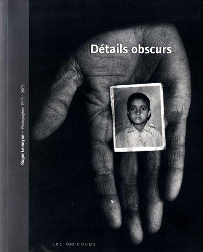 Détails obscurs: Lemoyne, Roger