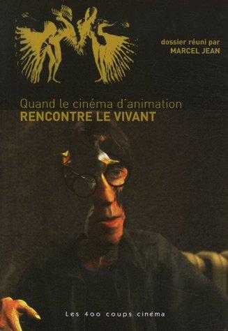 Quand le cinéma d'animation rencontre le vivant: Jean, Marcel