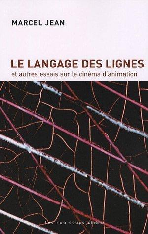 Langage des lignes (Le) [nouvelle édition]: Jean, Marcel