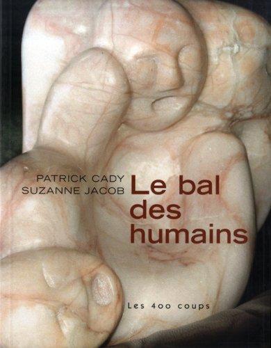 Bal des humains (Le): Jacob, Suzanne