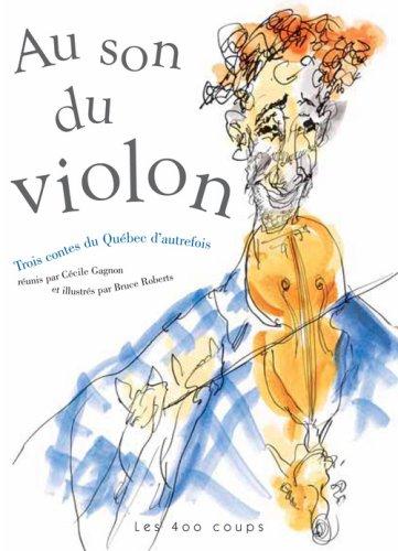 Au son du violon: Gagnon, Cécile