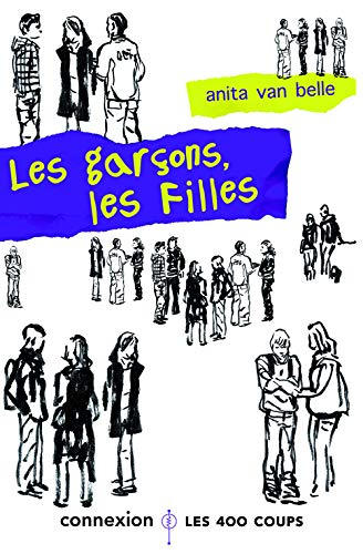 Garçons, les filles (Les): Van Belle, Anita